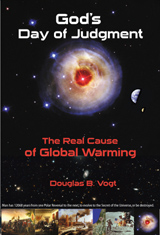 God's Day of Judgment the Real Cause of Global Warming